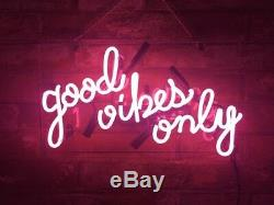 14x9Good Vibes Only Neon Sign Light Home Room Hallway Wall Decor Costomized