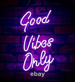 Good Vibes Only Decor Store Artwork Man Cave Neon Sign Room Party Club Bar Wall
