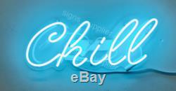 New Chill Wall Decor Artwork Real Glass Acrylic Neon Light Sign 15x6