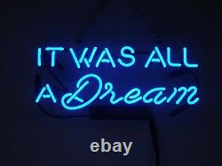 Neon Signs Gift It Was All A Dream Beer Bar Pub Store Party Room Wall Decor 14x7